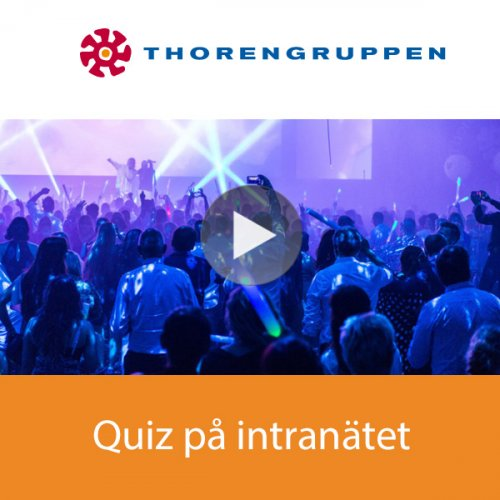 Case: ThorenGruppen – mer engagemang på intranätet med quiz